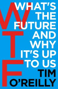 what's-the-future-book-summary-tim-oreilly