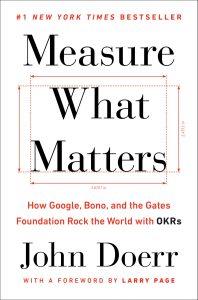 measure-what-matters-john-doerr-book-summary