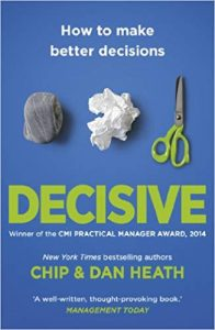 decisive-book-summary-chip-and-dan-heath