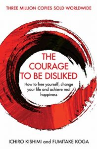 the-courage-to-be-disliked-book-summary