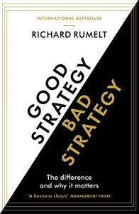 Good-strategy-bad-strategy-book-summary-richard-rumelt