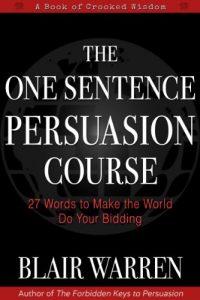 one-sentence-persuasion-course-book-summary-blair-warren