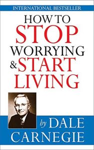 how-to-stop-worrying-and-start-living-book-summary-dale-carnegie-final