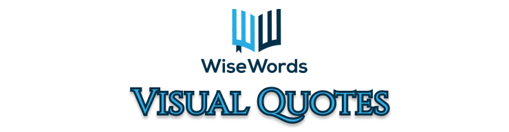 visual-quotes-wise-words-aphorisms-book-summaries