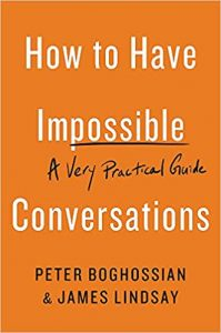 how-to-have-impossible-conversations-book-summary