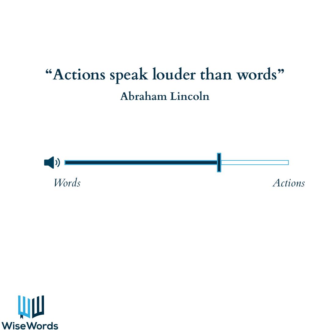 actions-speak-louder-then-words
