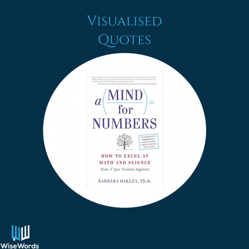 a-mind-for-numbers-book-summary-visual-quotes