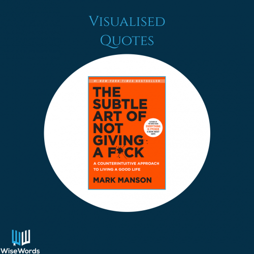 the-subtle-art-book-summary-visual-quotes